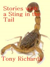 Stories With A Sting in the Tail, Tony Richards