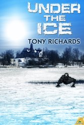 Under The Ice, by Tony Richards